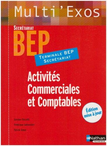 Activités Commerciales et Comptables Tle BEP Secrétariat par Sylviane Fasciotti