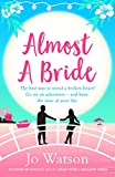 Almost a Bride: The funniest rom-com you'll read this summer! (Destination Love)