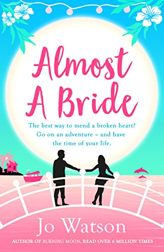 almost-a-bride-the-hilarious-romcom-that-will-whisk-you-away-to-thailand-destination-love-english-ed