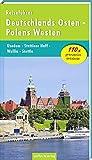 Reiseführer Deutschlands Osten - Polens Westen: Usedom - Stettiner Haff - Wollin - Stettin (2. Aufl. 2015)