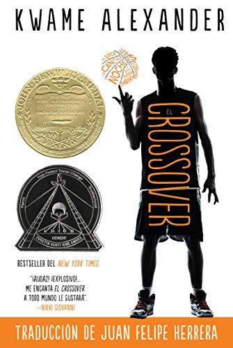 El crossover/ The Crossover por Kwame Alexander