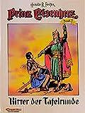 Prinz Eisenherz, Bd.3, Ritter der Tafelrunde