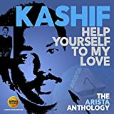 Songtexte von Kashif - Help Yourself To My Love (The Arista Anthology)