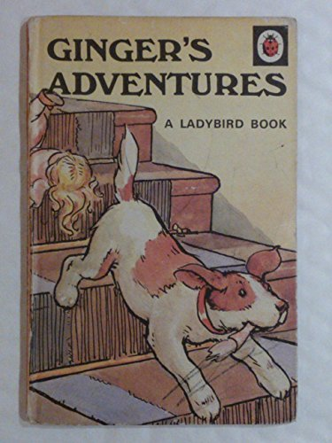 Ginger's Adventures (Rhyming Stories) by Ladybird Series (1982-03-01)