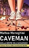 Caveman: nella mente dell'assassino (Italian Edition)