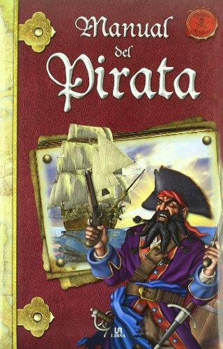 Manual del Pirata (Manuales Mágicos) por Alejandra Ramírez