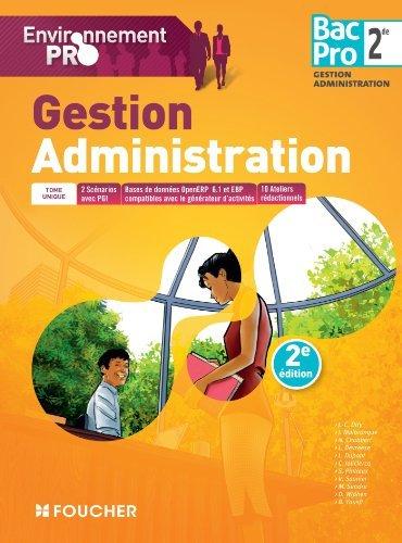 Environnement pro Gestion Administration 2de BAC PRO - 2e édition de Michèle Sendre (22 avril 2015) Broché