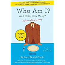 Who Am I?: And If So, How Many? by Richard David Precht (2011-08-23)