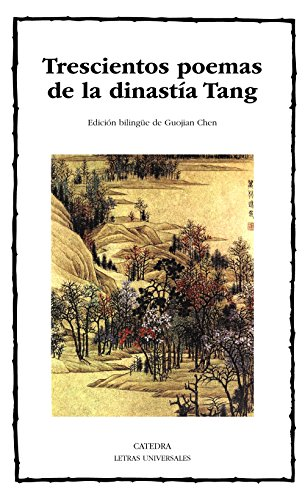 trescientos-poemas-de-la-dinastia-tang-letras-universales