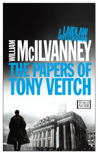 Buchseite und Rezensionen zu 'The Papers of Tony Veitch (Laidlaw Trilogy)' von William McIlvanney