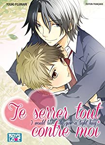 Te Serrer Tout Contre Moi Edition simple One-shot