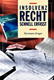 Insolvenzrecht - Schnell erfasst (German Edition) - Hermann Fenger