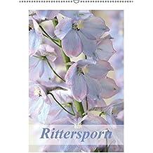 Rittersporn (Wandkalender 2018 DIN A2 hoch): Eine liebenswerte und bewunderte Gartenpflanze (Monatskalender, 14 Seiten ) (CALVENDO Natur)