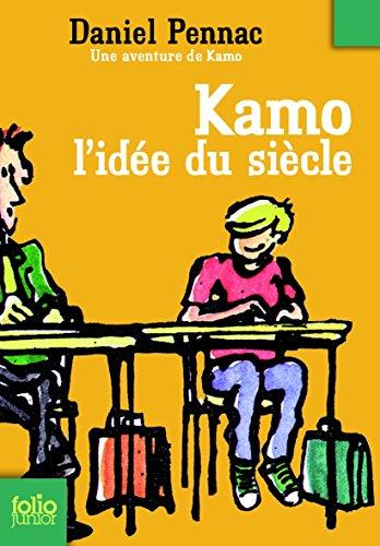 Une aventure de Kamo, 1:Kamo. L'idée du siècle par Daniel Pennac