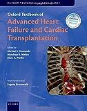 Oxford Textbook of Advanced Heart Failure and Cardiac Transplantation