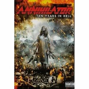 Annihilator - Ten Years in Hell [2 DVDs]