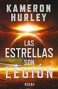 Las estrellas son legión par Kameron Hurley
