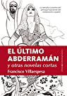 El último Abderramán y otras novelas cortas par Villaespesa