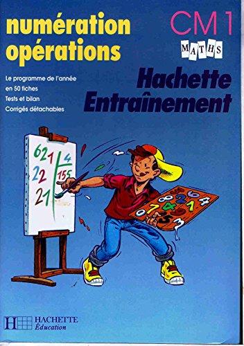 Numération, opérations : CM1, maths
