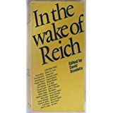 In the Wake of Reich