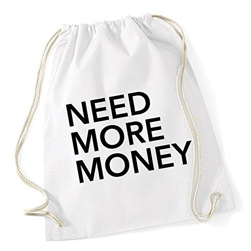 Need More Money Gymsack White Certified Freak