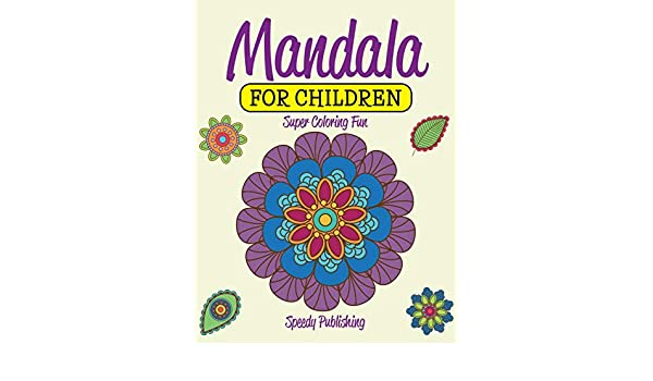 Buy Mandala For Children Super Coloring Fun Book Online At Low Prices In India Mandala For Children Super Coloring Fun Reviews Ratings Amazon In