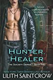 Hunter, Healer (The Society, Book 2)
