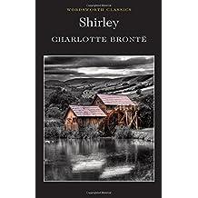 Shirley (Wordsworth Classics)