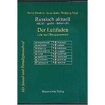 Russisch aktuell. Der Leitfaden: Lehr-und Übungsgrammatik. DVD-ROM (Version 9.0) mit Sound und Paradigmenabruf