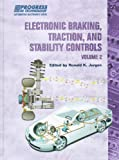 Electronic Braking, Traction, and Stability Controls, Volume 2 (Progress in Technology)