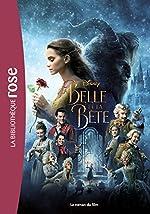 La Belle et la Bête - Le roman du film de Walt Disney company