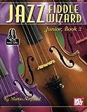 Jazz Fiddle Wizard Junior, Book 2 (Jazz Wizard, Band 2)