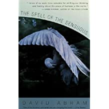(The Spell of the Sensuous: Perception and Language in a More-Than-Human World) By Abram, David (Author) Paperback on (02 , 1997)