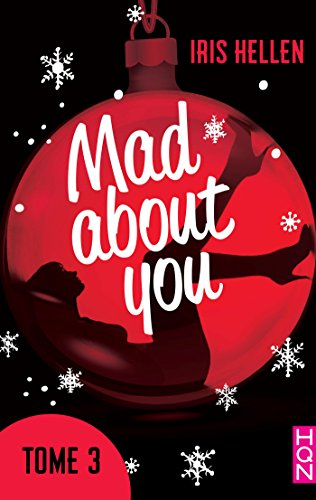 Mad about you #3 de Iris Hellen