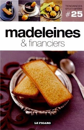 Madeleines & financiers par Le Figaro