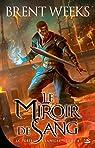 Le Porteur de lumière, tome 4 : Le Miroir de sang par Weeks