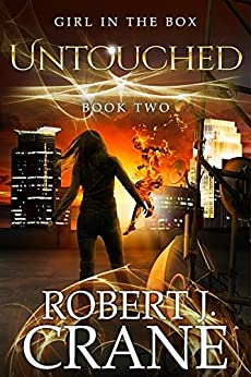 Untouched (The Girl in the Box Book 2) by [Crane, Robert J.]