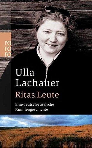 Ritas Leute - Eine deutsch-russische Familiengeschichte