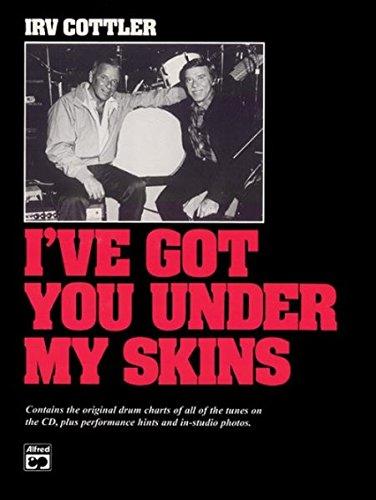 I've Got You Under My Skins