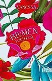 'Blumentochter: Roman' von 'Vanessa da Mata'