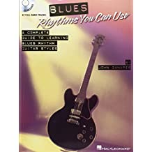 Blues Rhythms You Can Use: A Complete Guide to Learning Blues Rhythm Guitar Styles [With CD (Audio)] by John Ganapes (17-Aug-2009) Paperback
