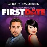 First Date (Original Broadway Cast Recording) [Explicit]