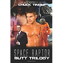 Space Raptor Butt Trilogy
