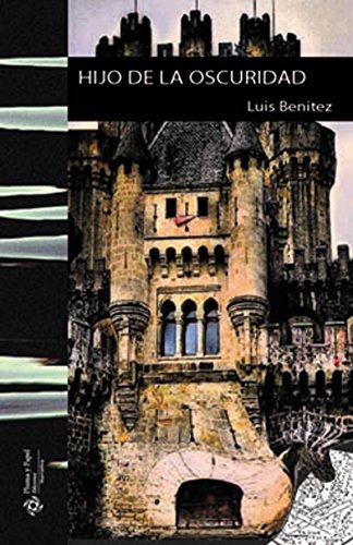 Hijo de la oscuridad por Luis Benitez