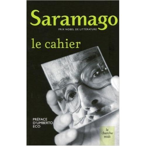 Le cahier de José Saramago,Umberto Eco (Préface),Marie Hautbergue (Traduction) ( 28 janvier 2010 )