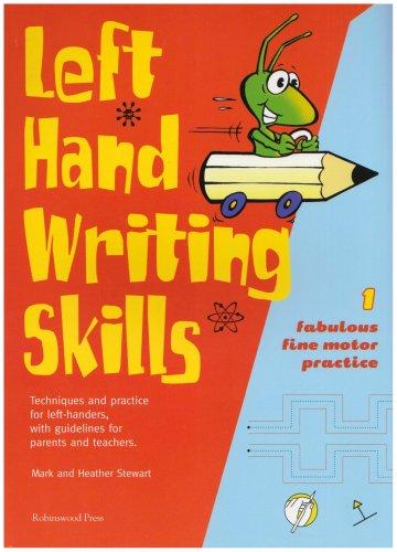 Left Hand Writing Skills: Fabulous Fine Motor Practice: Fabulous Fine Motor Practice bk. 1