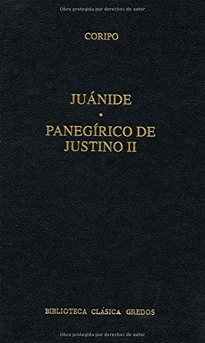 Juanide panegirico justino ii (B. BÁSICA GREDOS) por Flavio Cresconio Coripo