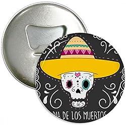 Sombrero calavera México Feliz el día de los muertos Ronda abridor de botellas nevera Imán Pin Insignia Botón regalo 3pcs