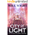 City of Light (The Traveler's Gate Trilogy Book 3)