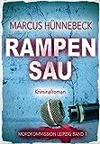 Rampensau (Mordkommission Leipzig 1) von Marcus Hünnebeck
